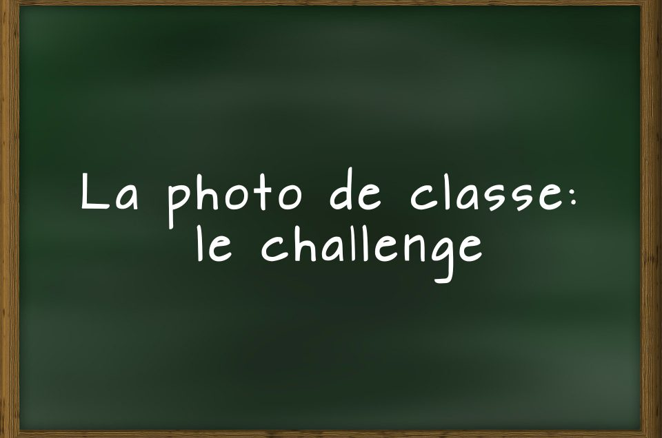 3 défis lors de la photo de classe!